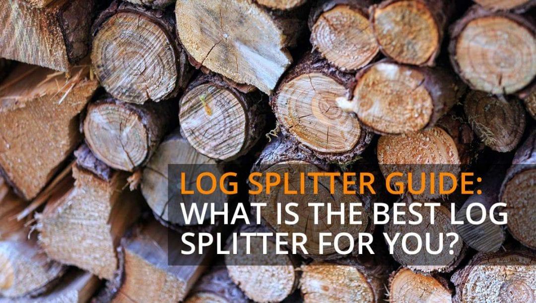 log splitter, splitting wood, guide, what is the best log splitter, how to split logs
