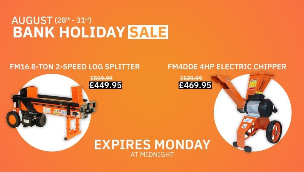 bank holiday sale, log splitter, wood chipper