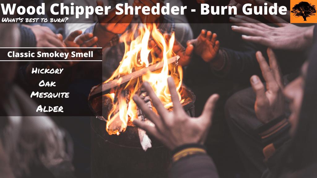 wood chipper shredder, smells, wood burning, guide, oak, mesquite, alder